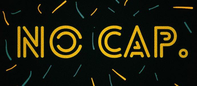 No Cap – Collage